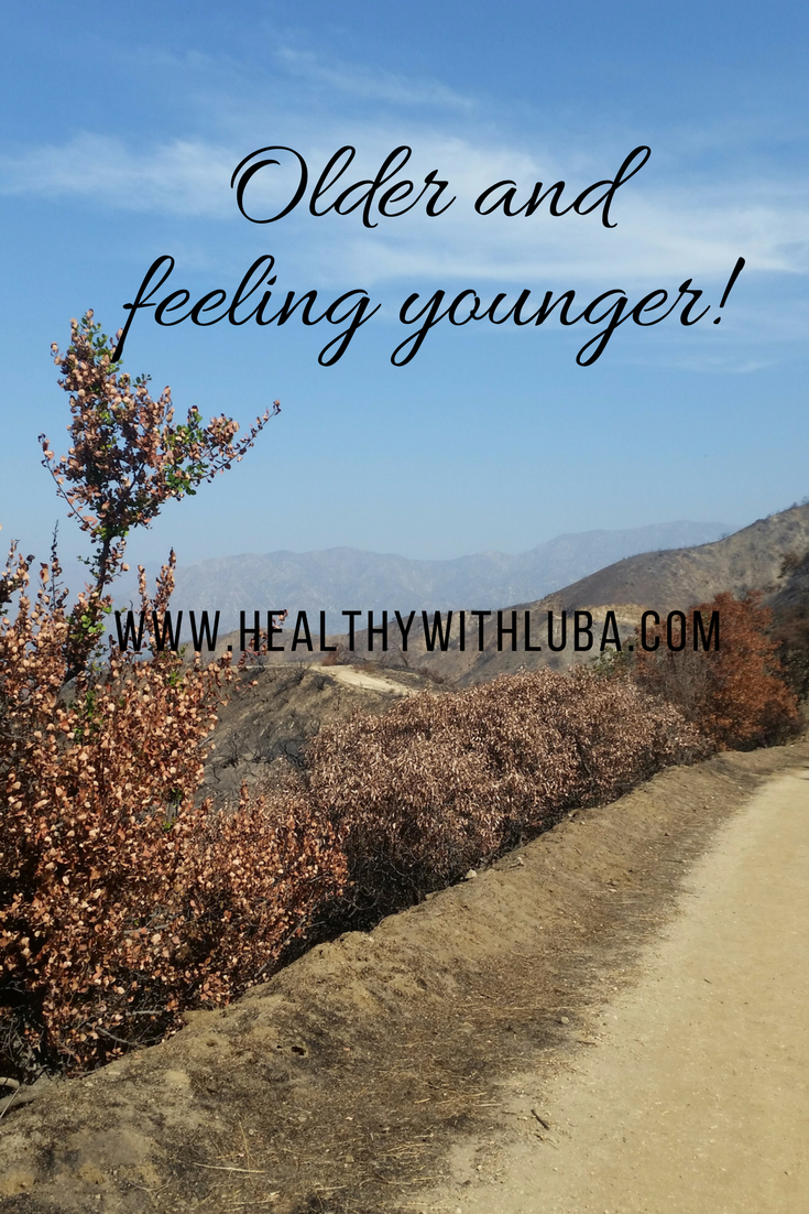 Older and Feeling Younger - www.healthywithluba.com #wellness #jointhealth #exercise #hiking